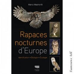 Rapaces nocturnes d'Europe - identification, biologie, écologie